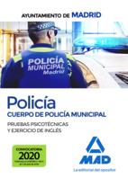 Policía del Cuerpo de Policía Municipal del Ayuntamiento de Madrid. Pruebas psicotécnicas y ejercicio de inglés