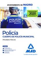 Policía del Cuerpo de Policía Municipal del Ayuntamiento de Madrid. Pruebas físicas
