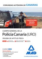 Cuerpo General de la Policía Canaria Escala Básica (Policía URO). Prueba de aptitud física