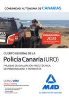 Cuerpo General de la Policía Canaria Escala Básica (Policía URO). Pruebas de evaluación psicotécnica, de personalidad y entrevista