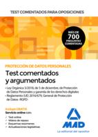 Test comentados para oposiciones sobre Protección de Datos Personales (Ley Orgánica 3/2018, de 5 de diciembre, de Protección de Datos Personales y garantía de los derechos digitales y Reglamento (UE) 2016/679, General de Protección de Datos -RGPD-)