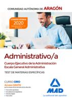 Cuerpo Ejecutivo de la Administración de la Comunidad Autónoma de Aragón, Escala General Administrativa (Administrativo/a). Test de materias específicas