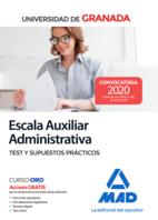 Escala Auxiliar Administrativa de la Universidad de Granada. Test y supuestos prácticos