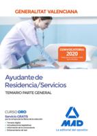 Ayudante de Residencia/Servicios de la Administración de la Generalitat Valenciana. Temario Parte General