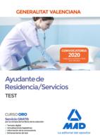 Ayudante de Residencia/Servicios de la Administración de la Generalitat Valenciana. Test