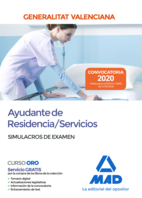 Ayudante de Residencia/Servicios de la Administración de la Generalitat Valenciana. Simulacros de Examen