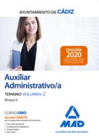 Auxiliar administrativo del Ayuntamiento de Cádiz. Temario Volumen 2 (Bloque II)
