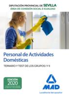 Personal de Actividades Domésticas (Área de Cohesión Social e Igualdad) de la Diputación Provincial de Sevilla. Temario y test de los Grupos I y II
