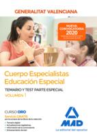 Cuerpo especialistas en Educación Especial de la Administración de la Generalitat Valenciana. Parte Especial Temario y test Volumen 1