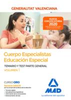 Cuerpo especialistas en Educación Especial de la Administración de la Generalitat Valenciana. Parte General Temario y test Volumen 1