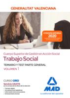 Cuerpo superior de gestión en acción social de la Administración de la Generalitat Valenciana, escala Trabajo Social. Parte General Temario y test Volumen 1