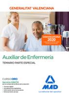 Auxiliar de Enfermería de la Administración de la Generalitat Valenciana. Temario Parte Especial