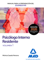 Manual para la preparación del examen PIR. Psicólogo Interno Residente Volumen 1
