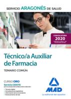 Técnico/a Auxiliar de Farmacia del Servicio Aragonés de Salud (SALUD-Aragón). Temario común