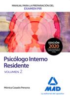 Manual para la preparación del examen PIR. Psicólogo Interno Residente Volumen 2