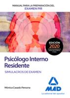 Manual para la preparación del examen PIR. Psicólogo Interno Residente Simulacros de Examen