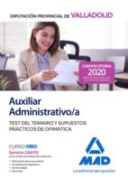 Auxiliar Administrativo de la Diputación Provincial de Valladolid. Test del temario y supuestos prácticos de ofimática