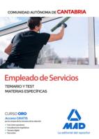 Empleado de Servicios de la Comunidad Autónoma de Cantabria. Temario y test materias especificas