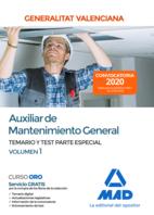 Auxiliar de Mantenimiento General de la Administración de la Generalitat Valenciana. Parte Especial Temario y test Volumen 1