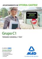 Grupo C1 del Ayuntamiento de Vitoria-Gasteiz. Temario General y test