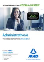 Administrativo/a del Ayuntamiento de Vitoria-Gasteiz. Temario Específico volumen 1