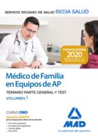 Médico de Familia en Equipos de Atención Primaria del Servicio Riojano de Salud. Temario Parte General y Test Volumen 1