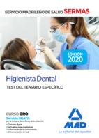 Higienista Dental del Servicio de Salud de la Comunidad de Madrid. Test Temario específico