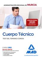 Cuerpo Técnico de la Administración Pública Regional de Murcia. Test del temario común