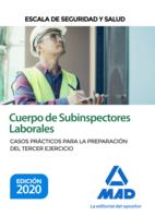 Cuerpo de Subinspectores Laborales, Escala de Seguridad y Salud. Casos Prácticos para la preparación del tercer ejercicio