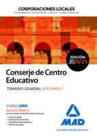 Conserje de Centro Educativo de Corporaciones Locales. Temario General volumen 1