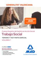 Cuerpo superior de gestión en acción social de la Administración de la Generalitat Valenciana, escala Trabajo Social. Parte Especial Temario y test Volumen 1