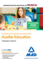 Cuerpo de Técnicos Auxiliares, opción Auxiliar Educativo, de la Administración Pública Regional de Murcia. Temario común