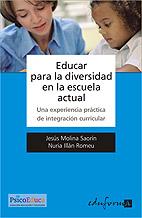 Educar para la Diversidad en la Escuela Actual. Una Experiencia Práctica de Integración Curricular