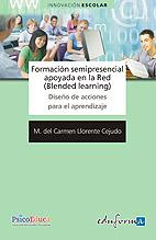 Formación Semipresencial Apoyada en la Red (Blended Learning). Diseño de Acciones para la Formación