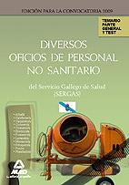 Diversos Oficios de Personal No Sanitario del Servicio Gallego de Salud (Sergas). Temario Parte General y Test