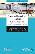 Cine y Diversidad Social. Instrumento Práctico para la Formación en Valores