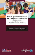 Las Tic y el Desarrollo de Las Competencias Básicas. Una Propuesta para Educación Primaria