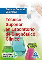 Técnico Superior en Laboratorio de Diagnóstico Clínico. Temario General. Volumen 1