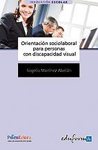 Orientación Socio-Laboral para Personas Con Discapacidad Visual