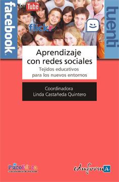 Aprendizaje Con Redes Sociales. Tejidos Educativos para los Nuevos Entornos