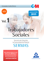 Trabajadores Sociales del Servicio Madrileño de Salud. Temario específico Volumen 1