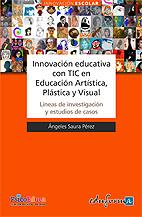 Innovación Educativa Con Tic en Educación Artística, Plástica y Visual