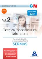 Técnico Especialista en Laboratorio del Servicio de Salud de la Comunidad de Madrid. Temario Específico Volumen 2