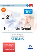 Higienista Dental del Servicio de Salud de la Comunidad de Madrid. Temario específico volumen  2