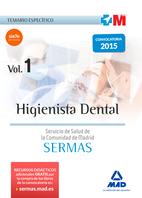 Higienista Dental del Servicio de Salud de la Comunidad de Madrid. Temario específico Volumen 1