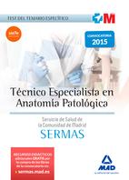 Técnico Especialista en Anatomía Patológica del Servicio de Salud de la Comunidad de Madrid. Test temario específico