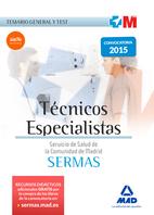 Técnicos Especialistas del Servicio de Salud de la Comunidad de Madrid. Temario General y test