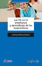 Las TIC en la enseñanza y aprendizaje de las Matemáticas