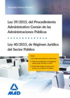 Ley 39/2015, del Procedimiento Administrativo Común de las Administraciones Públicas, y Ley 40/2015, de Régimen Jurídico del Sector Público